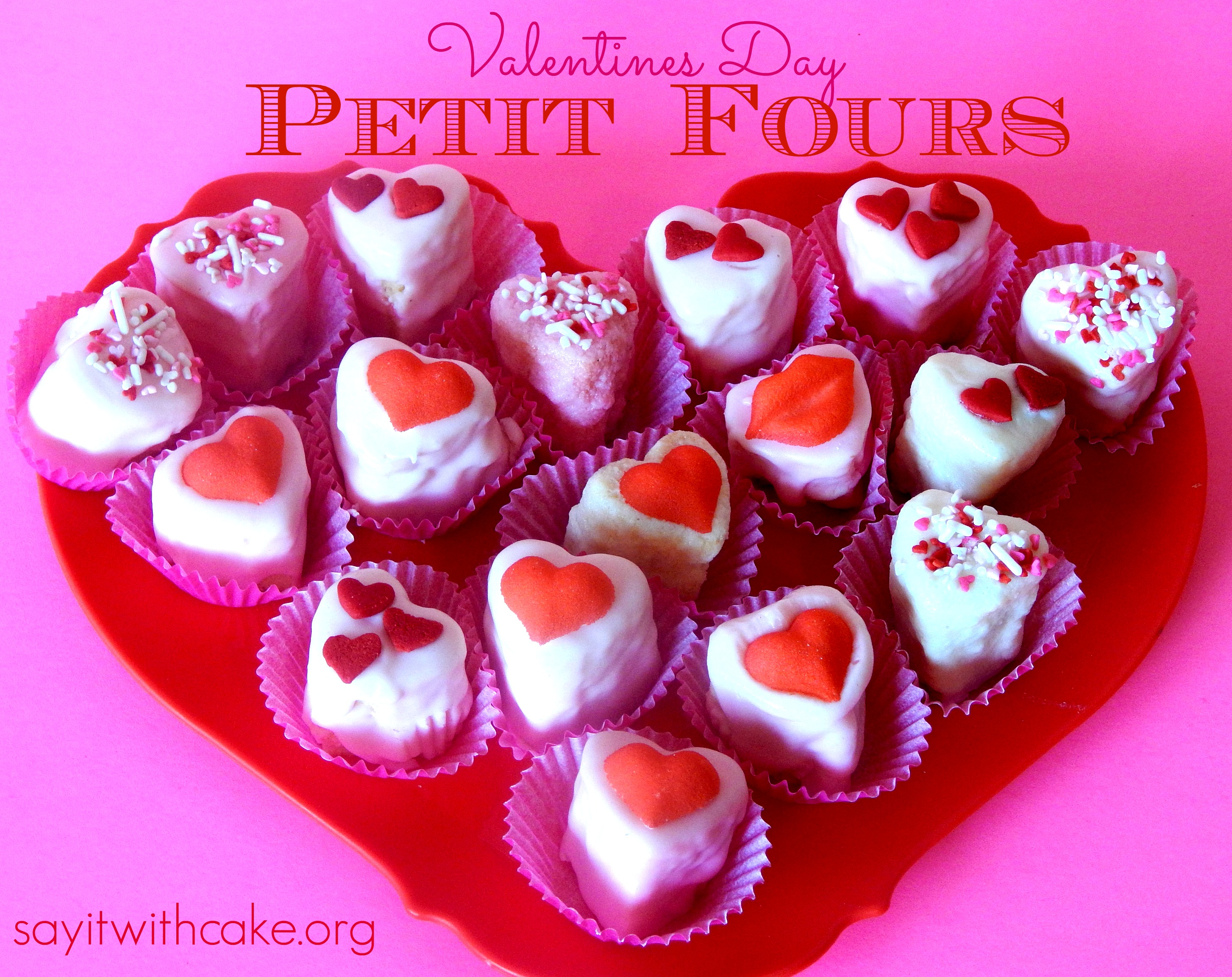 Valentine's Day Petit Fours | Say it With Cake