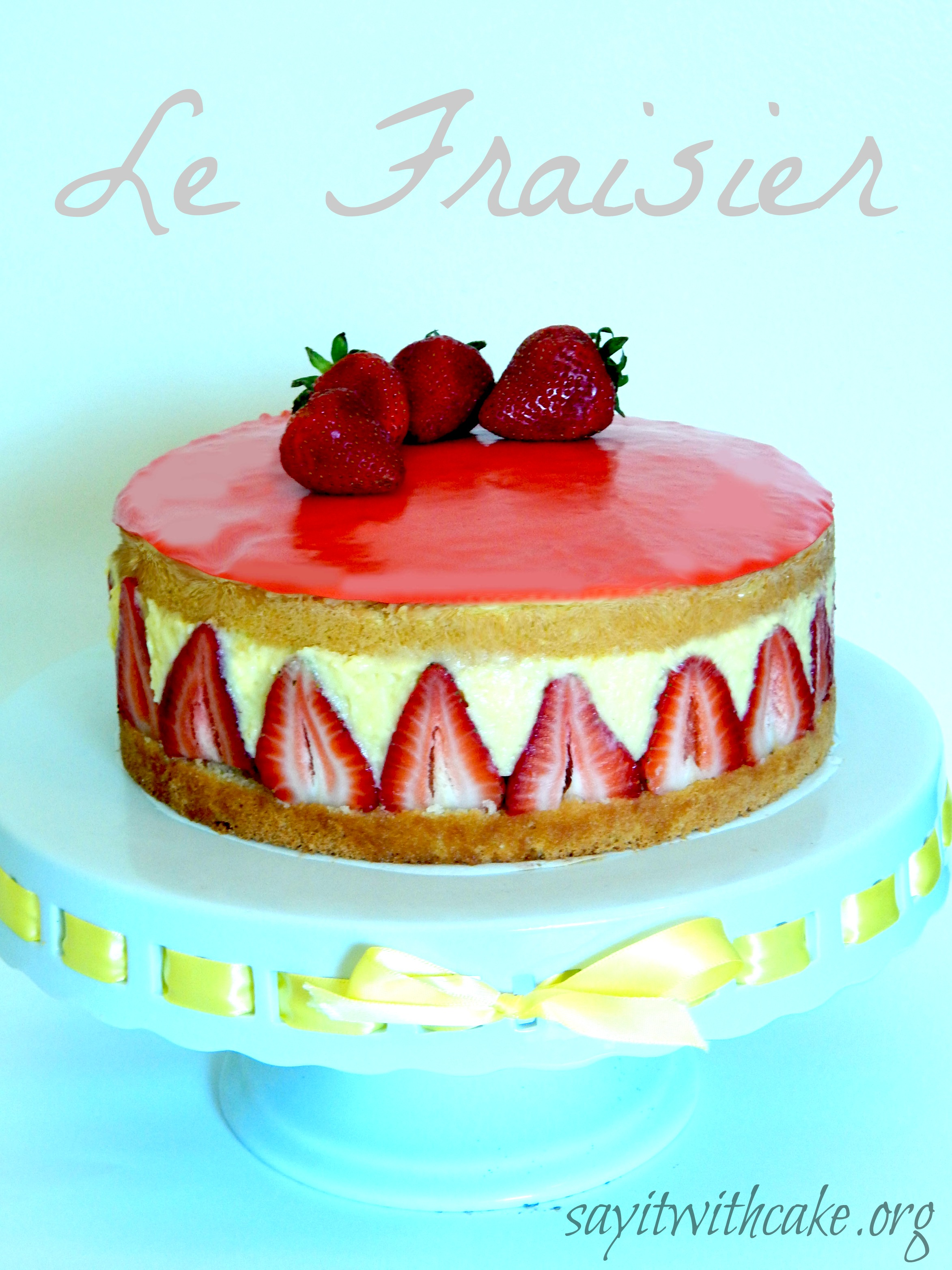 Le Fraisier Is A Cl Ic French Cake Made With A Basic Genoise Sliced In Two Halves Each Of Which Is Brushed With Kirsch